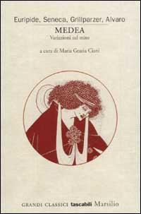 La copertina di Medea. Variazioni sul mito, a cura di Maria Grazia Ciani
