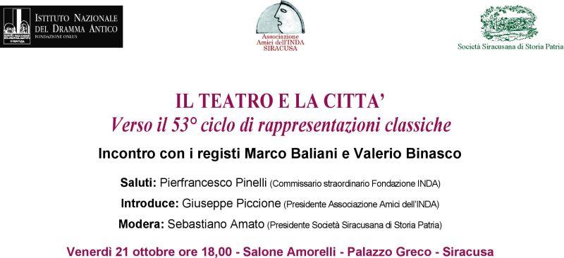 Il Teatro e la Città Verso il 53° Ciclo di Rappresentazioni Classiche